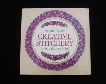 Creative Stitchery | Jeannie Walker | Craft Book | Hardback | New Holland | 1989