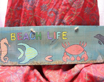Beach Life Wooden Sign