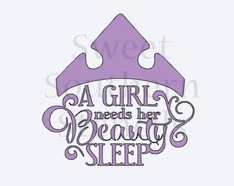 A Girl Needs Her Beauty Sleep Princess Quote Cookie Stencil