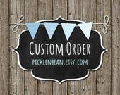 Custom for Ashley