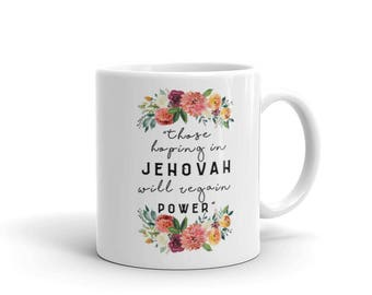 2018 Year Text Quote Mug | JW | Gift | Jehovah | Warwick | Bethel | SKE | Baptism Gift