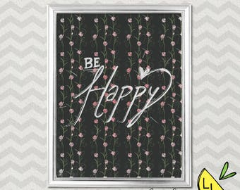 LDS Art, Be Happy Quote, Silver and Pink, Printable Art, Hand drawn, Positive Quotes, Quotes, Happy Quote, LDS Decor, lds gifts, LDS prints