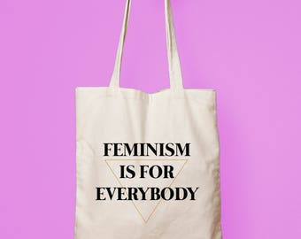 tote bag feminist, tote bag feminism is for everybody, feminist tote bag, shopping bag feminist