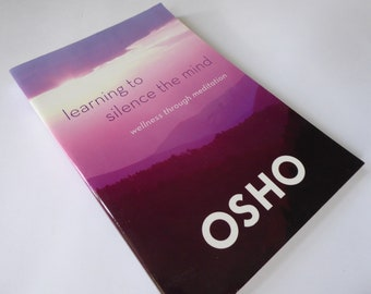 OSHO ~ Learning to Silence the Mind