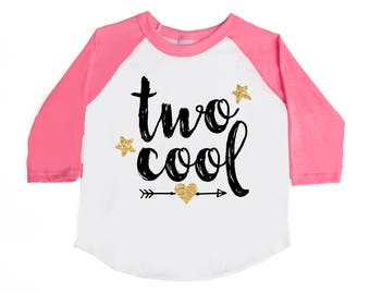 TWO Cool - Girls' Birthday Shirt - Two Year Old - 2nd Birthday - Birthday Girl - TWO - Toddler Girl - Birthday Outfit - Glitter Birthday
