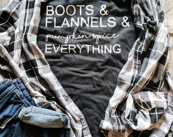 Pumpkin spice shirt, women's fall shirt, fall t shirt, boots and flannel shirt, cute fall shirt, ladies fall shirt, pumpkin spice everything