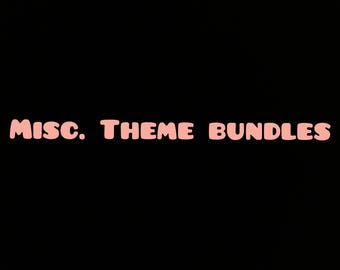 Various Themed Bundles