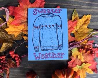 Sweater Weather Card | Fall Time Card | Autumn Time Greeting Card | Card for Fall Season