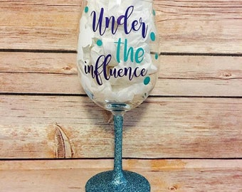 Under the influence - Little Mermaid Inspired Wine Glass - Princess Ariel Wine Glass - Glittered Wine Glass - Disney Wine Glass
