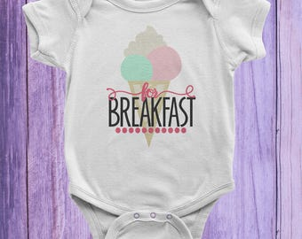 Ice Cream For Breakfast Infant Bodysuit