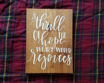 """Thrill of Hope - 10""""x7"""" Wood Sign"""