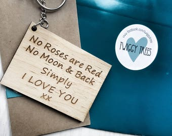 NO Roses are Red, No moon & Back Simply I Love YOU Keyring Keychain quirky gift Valentine Partner Husband Boyfriend gift