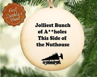 Funny Christmas Ornament Humorous Holiday Gift Funny Gift Humorous Gift Christmas Vacation Griswold Family Christmas Holiday Movie Gift