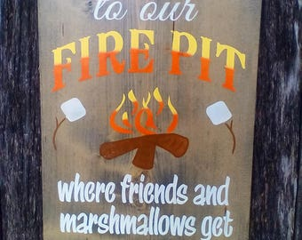 Garden Decor, Welcome To Our Fire Pit, Large Indoor/Outdoor Wood Sign Free Shipping