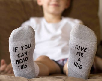 If You Can Read This Socks Kids - Give me a Hug - Funny Socks for Kids - Novelty Socks for Kids - Valentines Gifts for Children