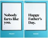 Funny Father's Day Card - Nobody farts like you.