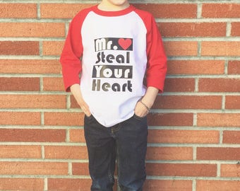 Mr. Steal Your Heart Valentines Baseball Shirt tee little boy Toddler youth adorable handsome clothing fashion custom birthday love holiday