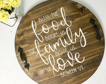 Bless The Food Before Us, The Family Beside Us, And The Love Between Us - Decorative Tray