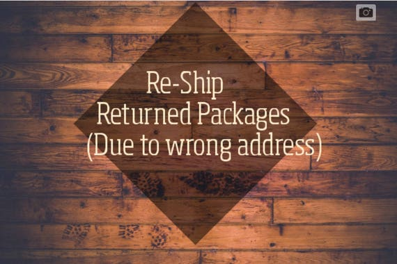Shipping Charge to Re-Ship Packages that have been returned to us.