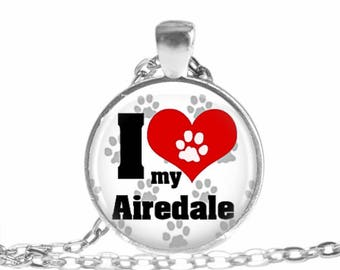 Airedale Necklace I love my Airedale necklace I love my Airedale keychain Pet jewelry I love my dog lover gift jewelry Pet lover gift