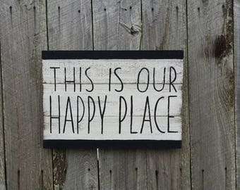 This is Our Happy Place Rustic Sign , Wood Wall Art