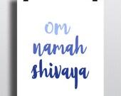 Custom Order One 8x10 Print Blue Om Namah Shivaya