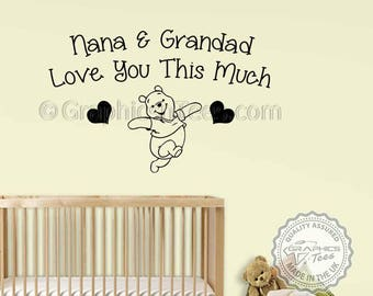 Nursery Wall Quote, Winnie The Pooh Wall Sticker, Nana & Grandad Love You Quote, Baby Boy Girl Bedroom Wall Decal