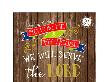 Joshua 24:15 As for me and my house we will praise the Lord Thanksgiving   banner wood decal sign  Fall SVG DFX Cut file  Cricut explore