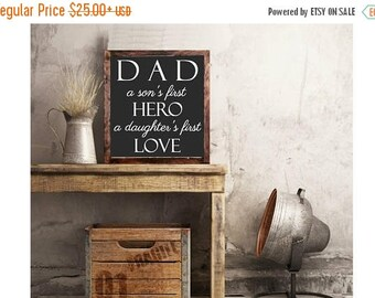 ON SALE Dad Sign A sons first hero a daughters first love wood sign home decor rustic distressed Man Cave,Dad Gift Father day Gift #284