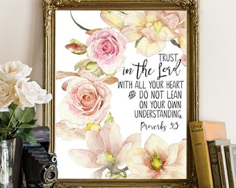 Trust In The Lord With All Your Heart, Proverbs 3:5-6, Proverbs 3 5, Bible Verse Wall Art, Christian Nursery Decor, Scripture Prints, Bible