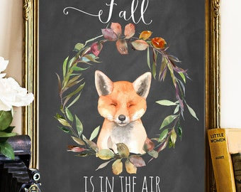 Fall printable, Autumn printable, fall is in the air, fox printable, chalkboard printable, fall decor, autumn decor, fall wall art, fall art