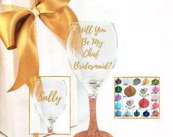 Will you be my chief bridesmaid gift, bridesmaid proposal glass, ask maid of honor proposal bridesmaid, ask bridesmaids,
