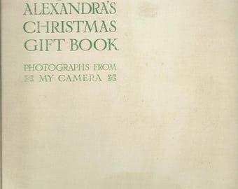 Queen Alexandra's Christmas Gift Book ~ Photos from My Camera (1909) (JSP)