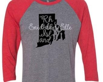 Rhode Island t-shirt - Rhode Island state shirt - Rhode Island home t-shirt - Rhode Island baseball shirt - Rhode Island raglan shirt
