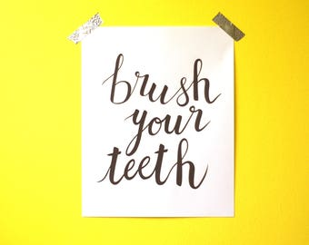 """Calligraphy Wall Art - Brush Your Teeth (Gray) - 8""""x10"""" - PDF instant download"""