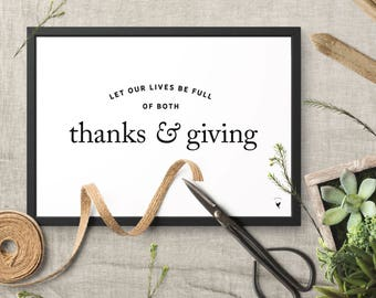 Free Shipping | Let Our Lives Be Full of Both Thanks and Giving Giclée Art Print | Thanksgiving | Thankful | Friendsgiving | Grateful Heart
