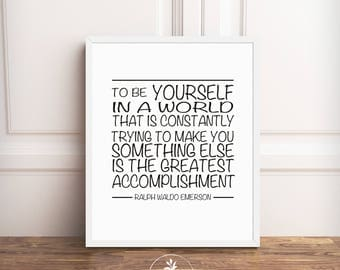 Ralph Waldo Emerson, Instant Download, To Be Yourself, black and white, motivational quote, printable poster, diy, by East Auklet Modern