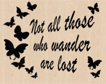 Not all those who wander are lost (butterflies) - scroll saw pattern - Instant download