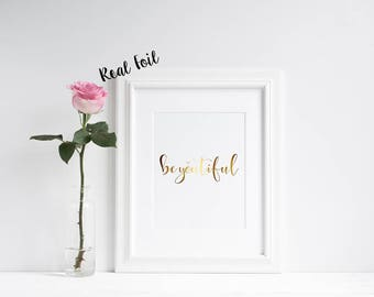 Beyoutiful **REAL** Foil Print