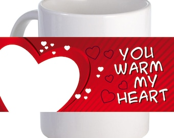 "Personalized ""You Warm My Heart"" 11 oz Beautiful Decorative Coffee Mug"