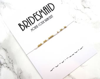 BRIDESMAID morse code bracelet, bridal shower jewelry, wedding jewelry gift, bridesmaid jewelry, sister gift, made of honor bracelet