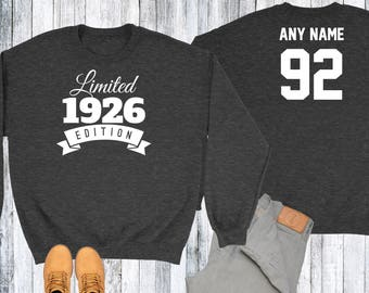 92 Year Old Birthday Sweatshirt Limited Edition 1926 Birthday Sweater 92nd Birthday Celebration Sweater Birthday Gift