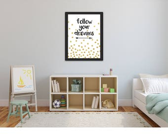 Wall Art, Decor, Canvas and Paper Print, gold, Quotes, Follow your dreams, Digital Art
