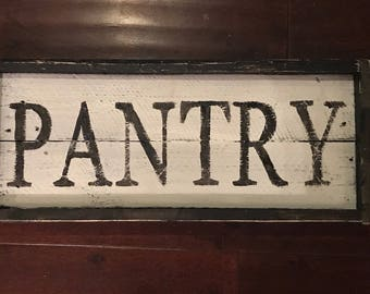 Framed pantry sign