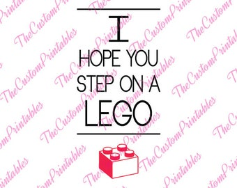 I hope, you step, on a, lego, SVG, Cricut Files, Silhouette Files, Cameo, Vector, T-shirt, Iron On