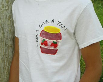 I don't give a jam tee shirt hand painted