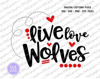svg,dxf,eps,png digital cutting files-012- Live,love WOLVES svg, vinyl decal,football sister svg,  football  tshirt svg, football mom svg,