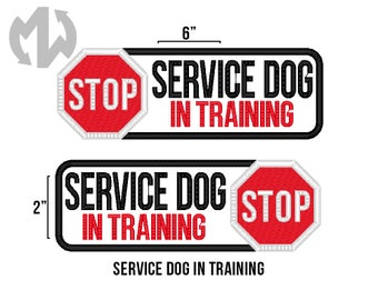 "Service Dog IN TRAINING 2"" x 6"" Patch with Stop Sign"