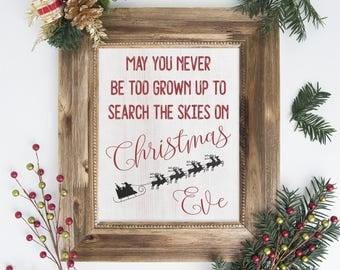 Rustic Christmas Art - May you never be too grown up to search the skies on Christmas Eve, Digital Printable Art