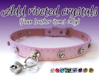 Add Riveted Crystals [Faux Leather Collars/Cuffs/Leashes Only] Synthetic Gems Rhinestones